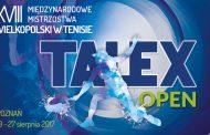 Dziś rozpoczyna się Talex Open 2017
